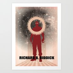 Riddickuluss (Dude Can See in the Dark) Art Print