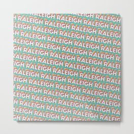 Raleigh, North Carolina Trendy Rainbow Text Pattern (Teal) Metal Print