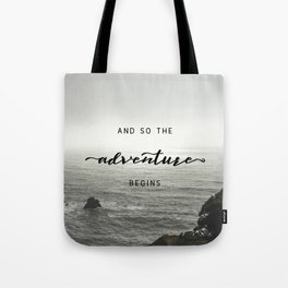 And So The Adventure Begins - Ocean Emotion Black and White Tote Bag
