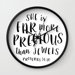 More Precious Than Jewels Wall Clock