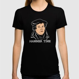 Martin Luther Hammer Time T-shirt