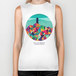 I'll be your lighthouse if you'll be my sea Biker Tank