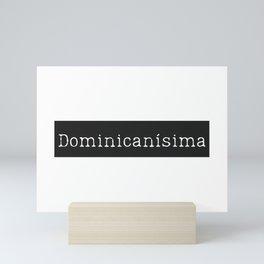 Dominicanisima Mini Art Print