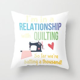 Funny Quilting Sewing Crafters Committed Relationship Pun Throw Pillow