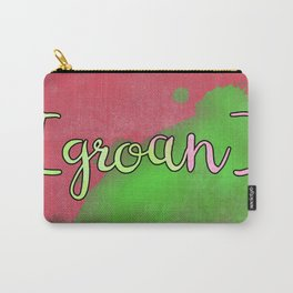 [GROAN] Carry-All Pouch