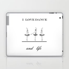 I love dence Laptop & iPad Skin