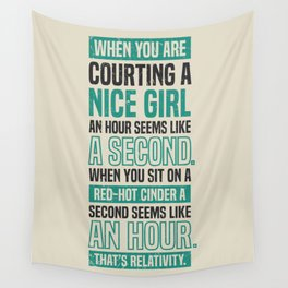 Lab No. 4 When You Are Courting Albert Einstein Famous Life Inspirational Quotes Wall Tapestry