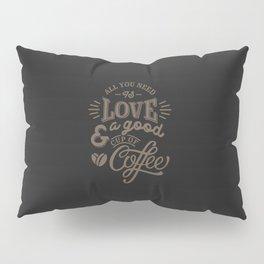 Love Coffee Pillow Sham