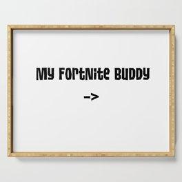 My FN Buddy -> Serving Tray