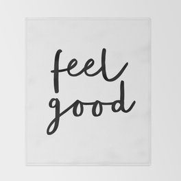 Fell Good black and white contemporary minimalism typography design home wall decor bedroom Throw Blanket