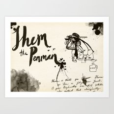 Shem the Penman Art Print