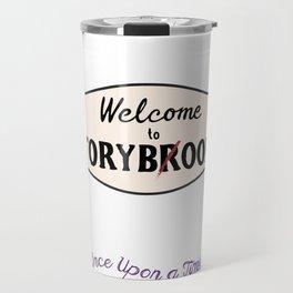 OUAT  Welcome to Storybrooke sign Travel Mug