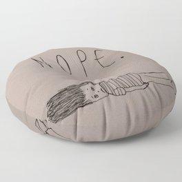Nope. Floor Pillow