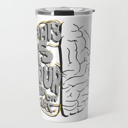 This Is Your Brain On Art Artistic Travel Mug
