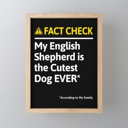 English Shepherd Dog Funny Fact Check Framed Mini Art Print