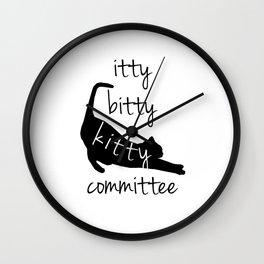 itty bitty kitty committee Wall Clock
