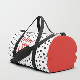 Follow Your Heart Quote Duffle Bag
