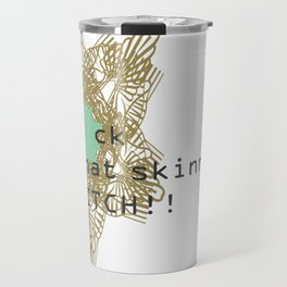 Fk that! Travel Mug