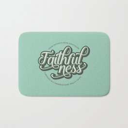 Faithfulness Bible Quote Bath Mat