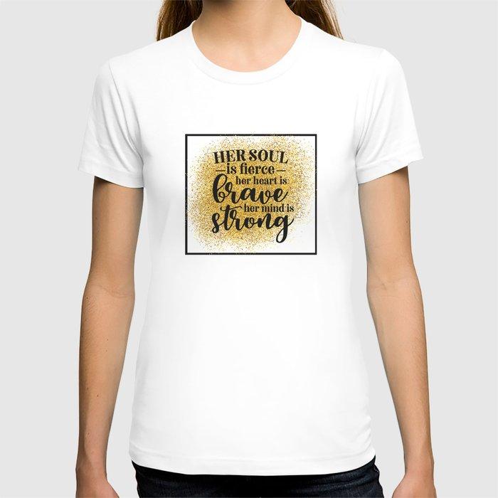 Her Soul Is Fierce T-shirt