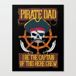 PIRATES: Pirate Dad Freebooter Jolly Skull Family Father's day Gift Canvas Print
