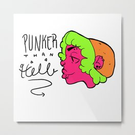 Punker Than Hell Metal Print
