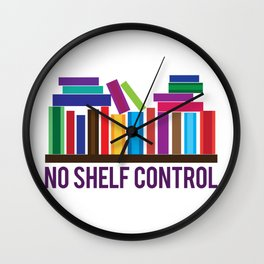 No Shelf Control Wall Clock