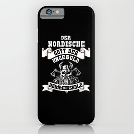 Norse God Of Impatience Hammersbald Gift iPhone Case