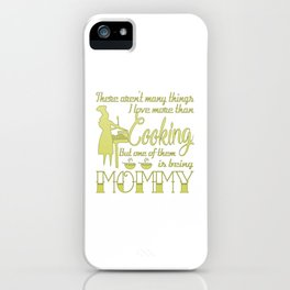 Cooking Mommy iPhone Case
