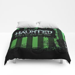 Be it ever so Haunted, there's no place like Home - Green Comforters