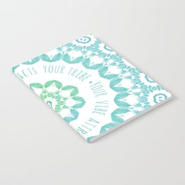 Your Vibe Attracts Your Tribe Notebook