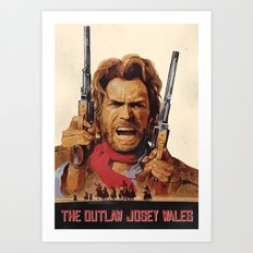 The Outlaw Josey Wales II Art Print