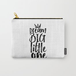 kids room decor,dream big little one,motivational poster,kids gift,nursery decor,bedroom decor Carry-All Pouch