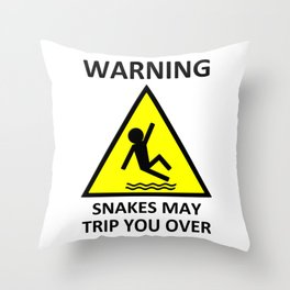Warning Snakes May Trip You Over Throw Pillow