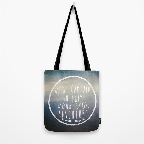 I. Be my captain Tote Bag