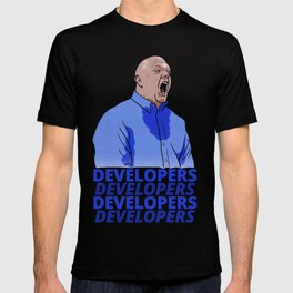 Steve Ballmer: Developers Developers! T-shirt