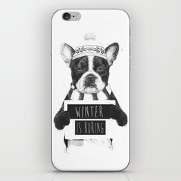 Winter is boring iPhone Skin