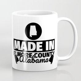 Elmore County Alabama - Funny made in gift Coffee Mug