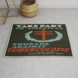 Vintage poster - Crusade Against Tuberculosis Rug