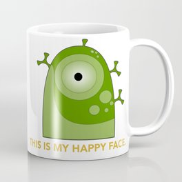 This is my happy face. Coffee Mug