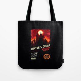 hunter's dream Tote Bag