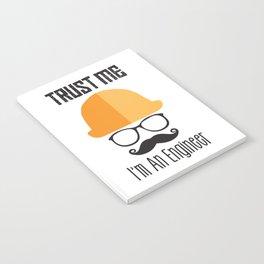 Trust Me I'm An Engineer Notebook