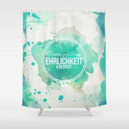 Es zählen Erhlichkeit und Respekt - Wasserfarben Blume Shower Curtain