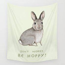 Don't Worry Be Hoppy Wall Tapestry