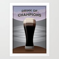 Drink Of Champions (Stout) Art Print