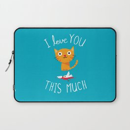 I Love You This Much Laptop Sleeve