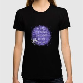 Be Gentle With Yourself You're Doing The Best You Can T-shirt