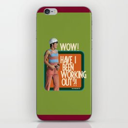 Have I Been Working Out?! iPhone Skin