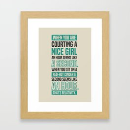 Lab No. 4 When You Are Courting Albert Einstein Famous Life Inspirational Quotes Framed Art Print