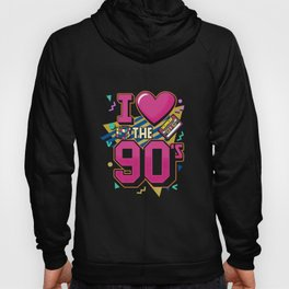 I Love The 90s - Retro Vintage T-Shirt Hoody